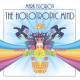 The Holotropic Mind
