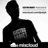 DJ Ralph Podcast - Electro Addict N°56
