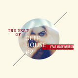 THE BEST OF DEEP HOUSE #2