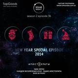 036 SOLAR NIGHT x New Year Special Episode @ Radio Aristocrats – season 2 episode 16 (28-12-2014)