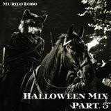 DJ Murilo Lobo - Halloween Mix Part. 5