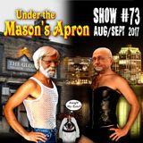 Under the Mason's Apron Folk Show #73 Aug/Sep 2017