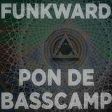 FUNKWARD - PON DE BASSCAMP MIX