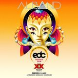 Dj Alband -  Road To EDC 2018