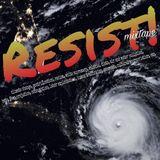Resist! Mixtape