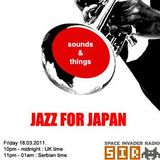 Sounds And Things 002 - Jazz For Japan Special (18.03.01.)