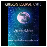 Guido's Lounge Cafe Broadcast 0238 Summer Moon (20160923)