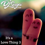 DJ Sugai - It's A Love Thing 3