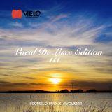DJ Melo - Vocal De Luxe Edition 111