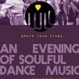 Where Love Lives (2/22/19) w/DJ Kincaid & K-Bueno