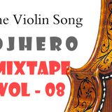 The Violin DJ HERO SL MIXTAPE VOL-08