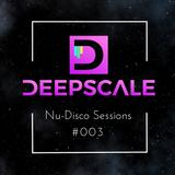 Deepscale - Nu-Disco Sessions Mix #003