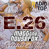 MATT THE HOUSE FOX radio show @ clubvibez EPISODE 026