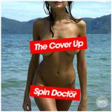 The Cover Up - Mixed by Spin Doctor