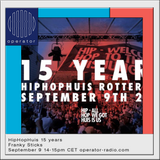 HipHopHuis 15 years w/ Nelson - 9th September 2017