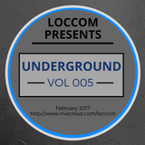 Loccom - Underground Vol 005
