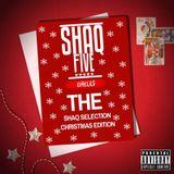 @SHAQFIVEDJ - The Shaq Selection Vol.2 (CHRISTMAS EDITION)