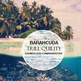 Barahcuda - Trill-Quility (11Min Of Deep Bass)