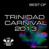 Best of Trinidad Carnival 2013 - Soca Mix