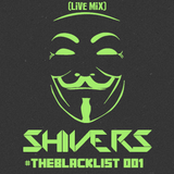 #TheBlacklist 001 (Live Mix)