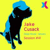 Jake Cusack - Deep House - January - Session 41