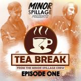 Tea Break - Episode One