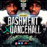 @SHAQFIVEDJ - Bashment x Dancehall Mix