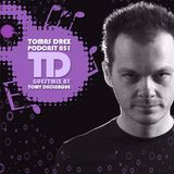 Tomas Drex PODCAST 051 - guestmix by Tomy DeClerque