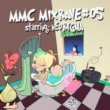MMC Mixrave #05, Starring: Neurygma