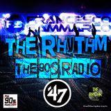 the90sradio.com - The Rhythm #47 (the best 90-00 Dance Music)