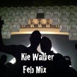 Kie Walker - Feb Mix