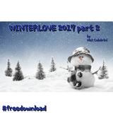 Winterlove 2017 Part 2 by Nick Calabrini