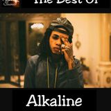 THE BEST OF ALKALINE MIXED BY MIKEY FLEXX