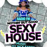 Sexy House 24 Bounch on Radio fm uk nl eu world wide - Jack Kandi