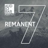 Audiobar Podcast 2018 - Remanent