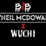 O'neil McDowall x DJ Wuchi // B2B Mix