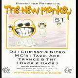 the new monkey 51 dj chrissy g mc tzo ace trance and tnt