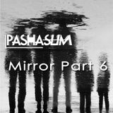 Mirror part6