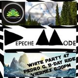 Depeche Mode White Party 47 Pedro G. B-Day Ride Session Mixed By DJ Daktari