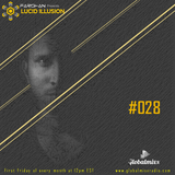 Farshan Presents Lucid Illusion #028 on Global Mixx Radio