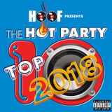 The Hot Party Top 10 Episode 1852 (Best of 2018)