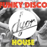 Disco & Funky House by D'YOR