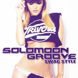 Solomoon Groove - Swag Style!