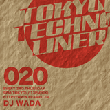 TOKYO TECHNO LINER EP020 - DJ WADA