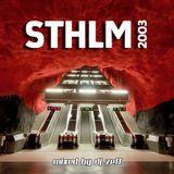 STHLM 2003 | mixed by DJ Zeff