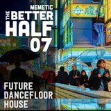 The Better Half - Episode 07 - Futurebeat