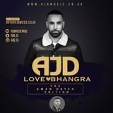 AJD - LOVE BHANGRA (The Aman Hayer Edition)