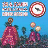 SRI & JOAKIN : MELONIA : KRISHNA KIRTAN MIX