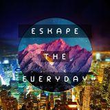 Eskape The Everyday Vol. 2