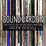 SoundGarden Vol.3 - The Finest House Grooves Mixed by Frank Boozy